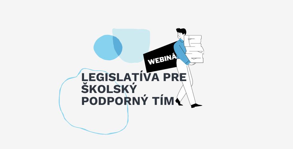webinar legislativa pre skolsky podporny tim