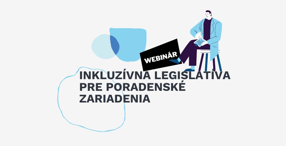 webinar inkluzivna legislativa pre poradne