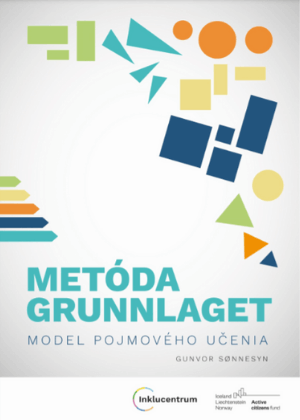 Metóda Grunnlaget - model pojmového učenia